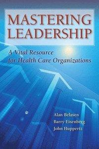 bokomslag Mastering Leadership