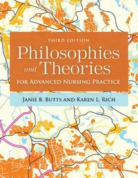 bokomslag Philosophies and theories for advanced nursing practice