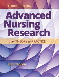 bokomslag Advanced Nursing Research: From Theory to Practice