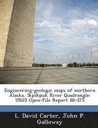 bokomslag Engineering-Geologic Maps of Northern Alaska, Ikpikpuk River Quadrangle