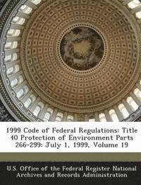 1999 Code of Federal Regulations – U S Office Of The Federal
