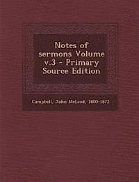 bokomslag Notes of Sermons Volume V.3