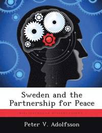 bokomslag Sweden and the Partnership for Peace