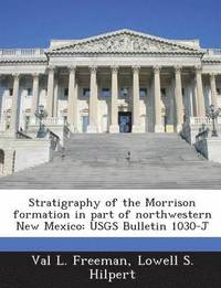 bokomslag Stratigraphy of the Morrison Formation in Part of Northwestern New Mexico