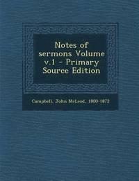 bokomslag Notes of Sermons Volume V.1