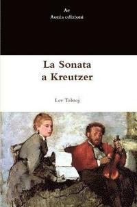 bokomslag La Sonata a Kreutzer