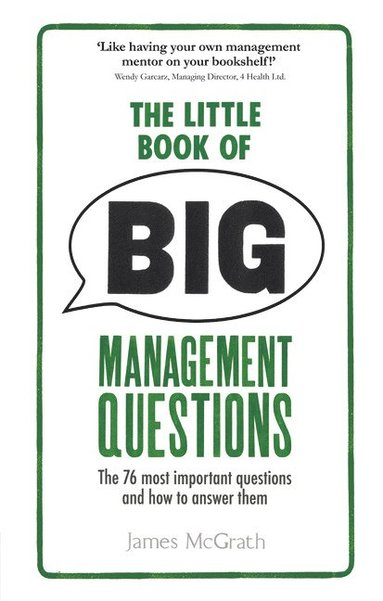 bokomslag The Little Book of Big Management Questions