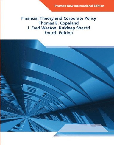 bokomslag Financial theory and corporate policy: pearson new international edition