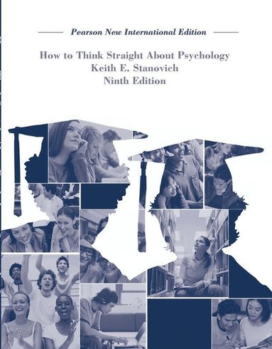 bokomslag How To Think Straight About Psychology: Pearson New International Edition