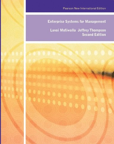 bokomslag Enterprise Systems for Management: Pearson New International Edition
