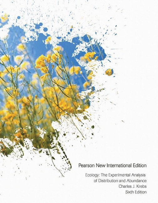 Ecology: Pearson New International Edition: The Experimental Analysis of Distribution and Abundance 1