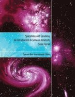 bokomslag Spacetime and Geometry: Pearson New International Edition: An Introduction to General Relativity