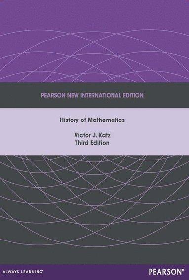 bokomslag A History of Mathematics: Pearson New International Edition