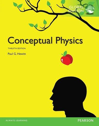 bokomslag Conceptual Physics, Global Edition