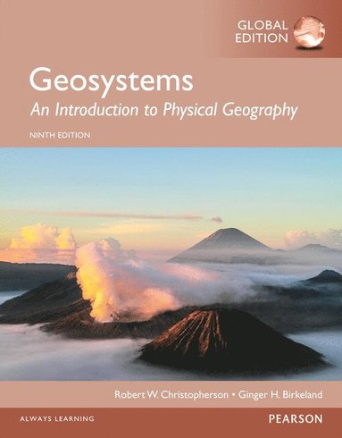bokomslag Geosystems: an introduction to physical geography, global edition