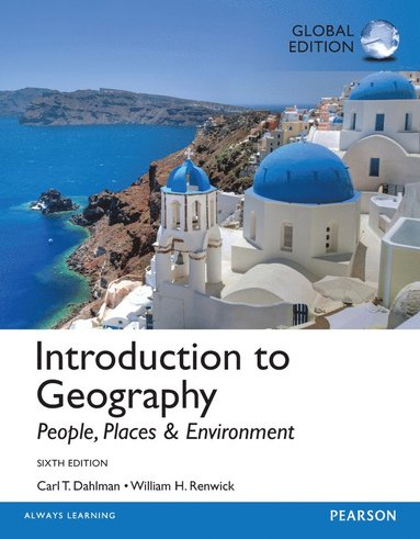 bokomslag Introduction to Geography: People, Places & Environment, Global Edition