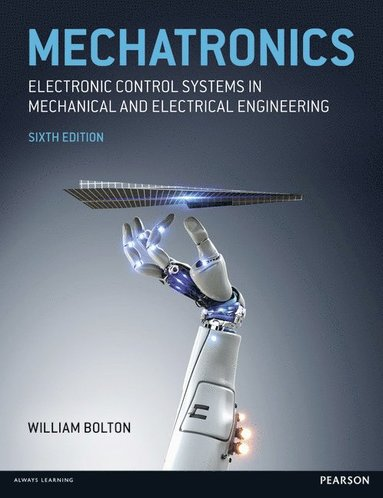 bokomslag Mechatronics: Electronic Control Systems in Mechanical and Electrical Engineering