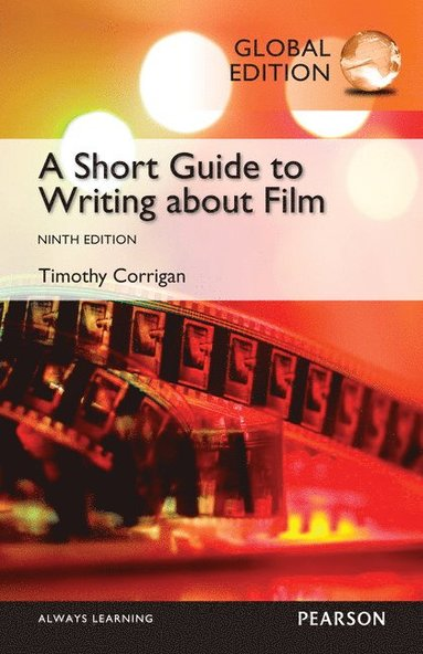 bokomslag Short Guide to Writing about Film, Global Edition