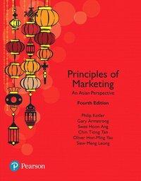 bokomslag Principles of Marketing, An Asian Perspective