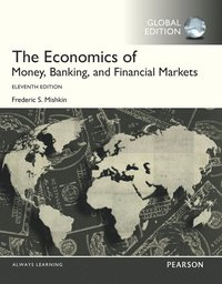 bokomslag TheEconomics of Money, Banking and Financial Markets with MyEconLab