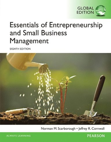 bokomslag Essentials of entrepreneurship and small business management, global editio