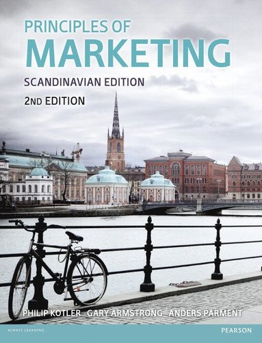 bokomslag Principles of Marketing : Scandinavian edtion