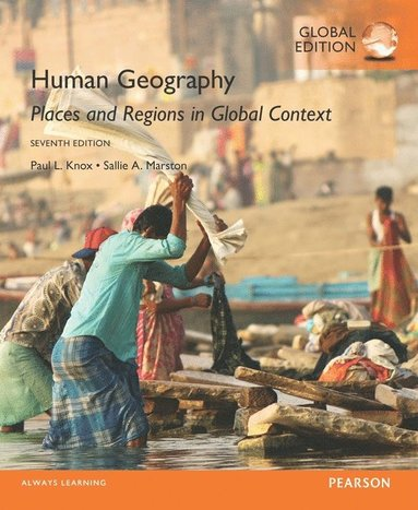 bokomslag Human Geography: Places and Regions in Global Context with MasteringGeogrphy