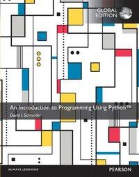 bokomslag AnIntroduction to Programming Using Python with MyProgrammingLab, Global Edition