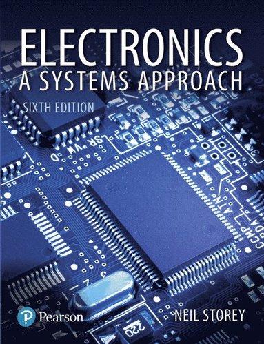 bokomslag Electronics: A Systems Approach
