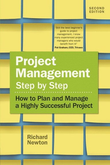 bokomslag Project management step by step - how to plan and manage a highly successful project