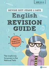 bokomslag Revise Key Stage 2 SATs English Revision Guide - Above Expected Standard