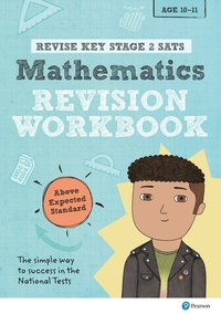 bokomslag Revise Key Stage 2 SATs Mathematics Revision Workbook - Above Expected Standard