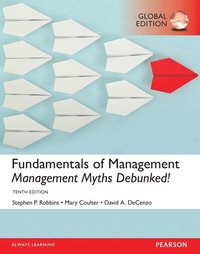 bokomslag Fundamentals of Management: Management Myths Debunked!, plus MyManagementLab with Pearson eText, Global Edition