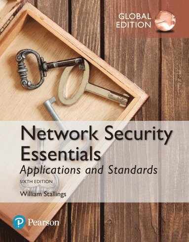 bokomslag Network Security Essentials: Applications and Standards, Global Edition