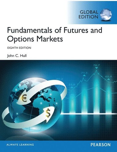 bokomslag Fundamentals of Futures and Options Markets, Global Edition