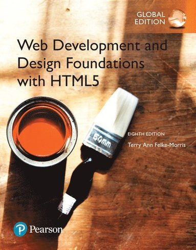 bokomslag Web Development and Design Foundations with HTML5, Global Edition