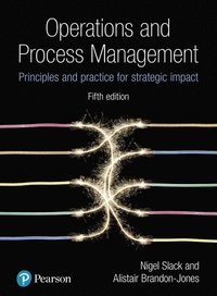 bokomslag Operations and Process Management: Principles and Practice for Strategic Impact