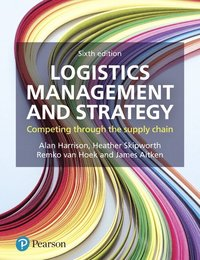bokomslag Logistics Management and Strategy: Competing through the Supply Chain