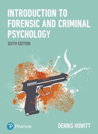 bokomslag Introduction to Forensic and Criminal Psychology - 6th Edition