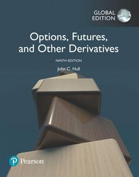 bokomslag Options, Futures, and Other Derivatives, Global Edition