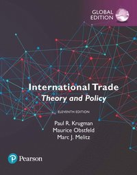 bokomslag International Trade: Theory and Policy, Global Edition