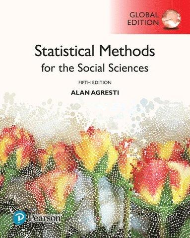 bokomslag Statistical Methods for the Social Sciences, Global Edition