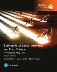 bokomslag Business Intelligence: A Managerial Approach, Global Edition