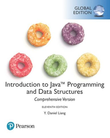 bokomslag Introduction to Java Programming and Data Structures, Comprehensive Version, Global Edition
