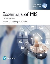 bokomslag Essentials of MIS plus Pearson MyLab MIS with Pearson eText, Global Edition