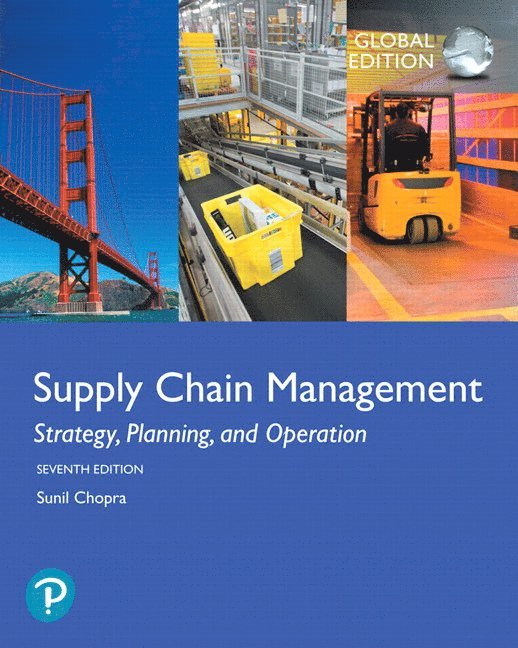 Supply Chain Management: Strategy, Planning, and Operation, Global Edition 1