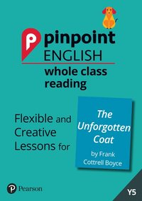 bokomslag Pinpoint English Whole Class Reading Y5: The Unforgotten Coat