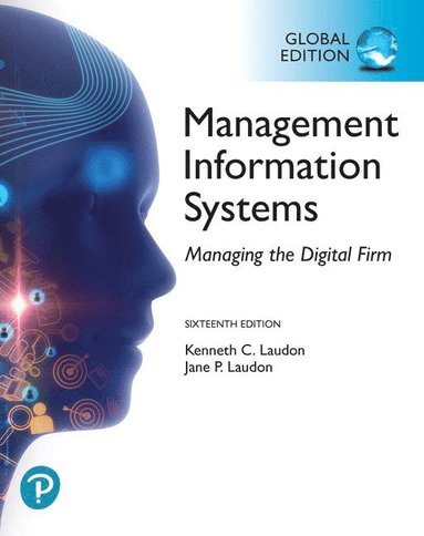 bokomslag Management Information Systems: Managing the Digital Firm plus Pearson MyLab MIS with Pearson eText, Global Edition