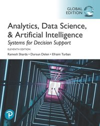 bokomslag Analytics, Data Science, & Artificial Intelligence: Systems for Decision Support, Global Edition