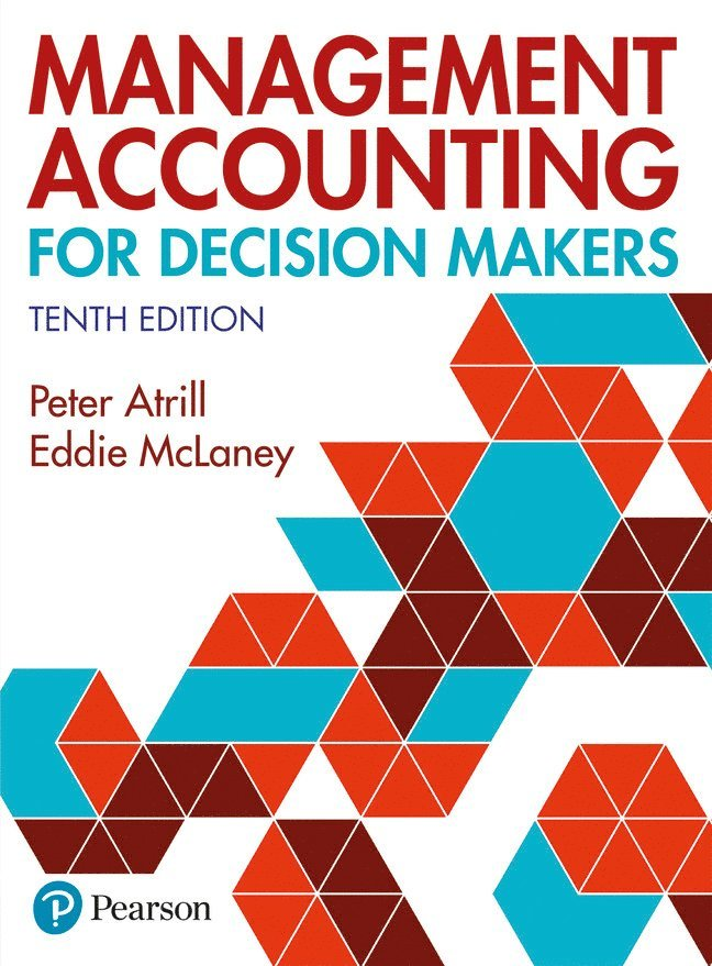 Management Accounting for Decision Makers 1